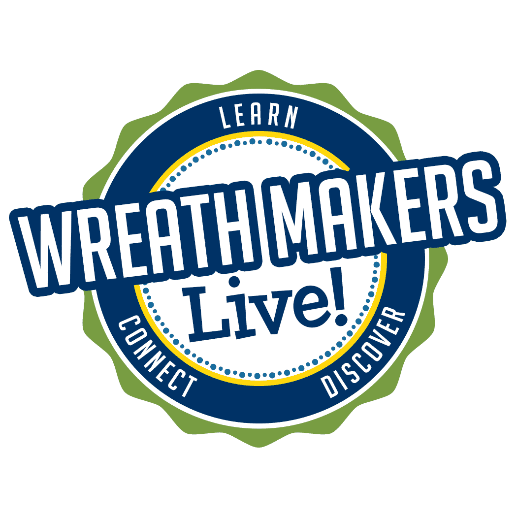 Wreath Makers Live!